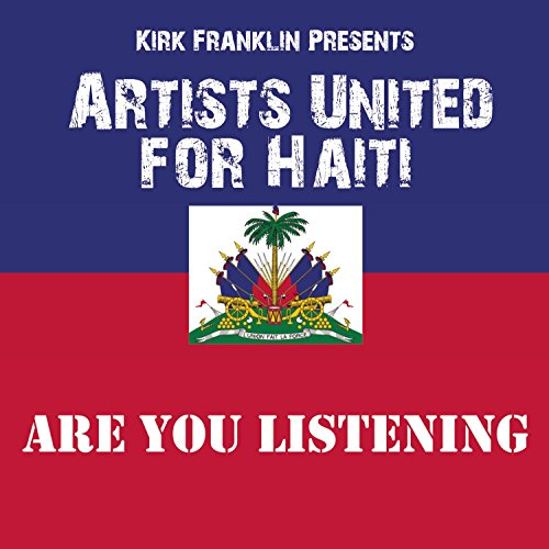 Image 0 of Are You Listening By Kirk Franklin Presents Artists United For Haiti On Audio CD