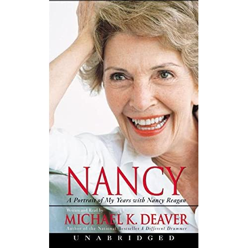 Image 0 of Nancy: A Portrait Of My Years With Nancy Reagan By Michael Deaver And Michael De