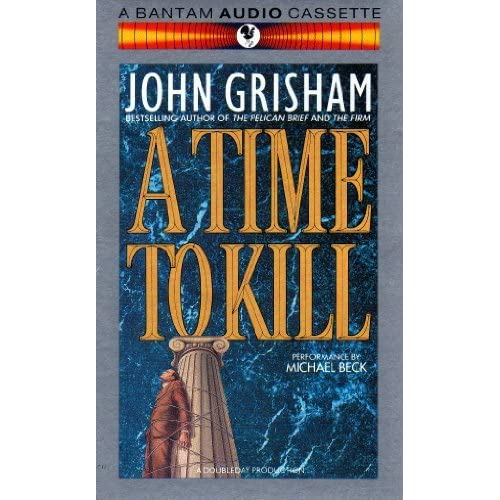 A Time To Kill By John Grisham On Audio Cassette