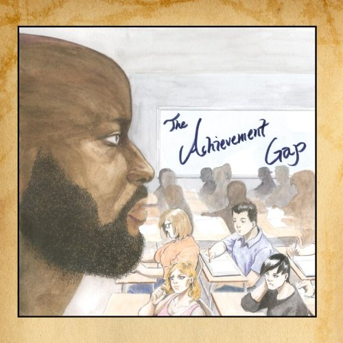 Image 0 of The Achievement Gap By Foci On Audio CD Album 2013
