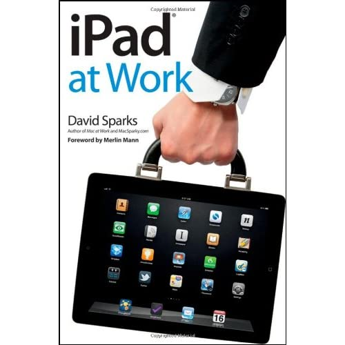 iPad At Work By Sparks David Mann Merlin Foreword Paperback Book