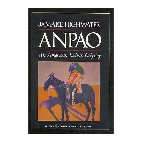 Anpao An American Indian Odyssey By Highwater Jamake Book Paperback