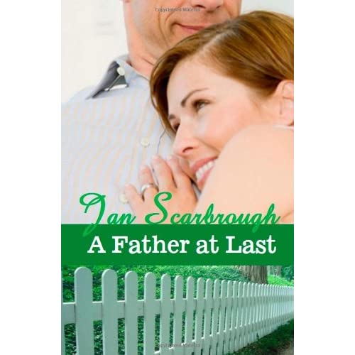 A Father At Last By Scarbrough Jan Book Paperback