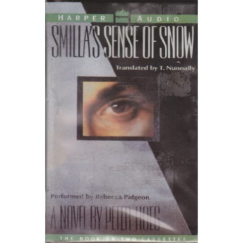 Image 0 of Smilla's Sense Of Snow By Peter Hoeg And Rebecca Pidgeon Reader On Audio Cassett