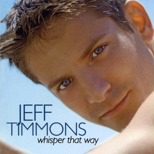 Image 0 of Whisper That Way By Jeff Performer Jeff Timmons Timmons On Audio CD