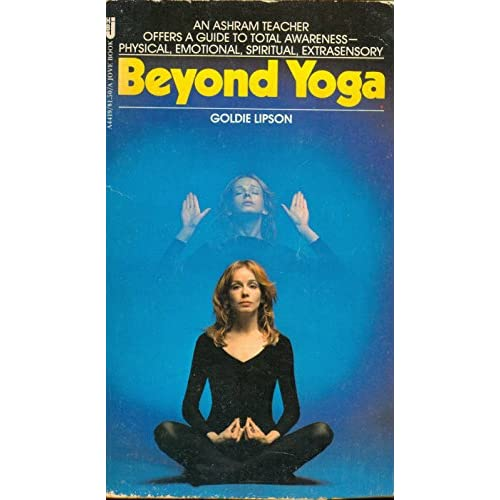 Beyond Yoga By Goldie Lipson Book Paperback