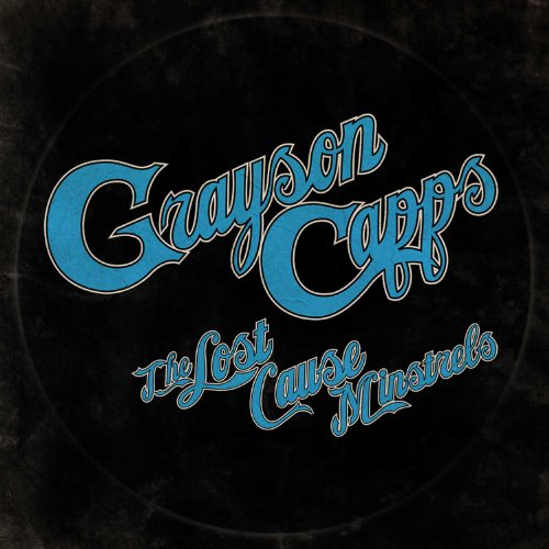 Image 0 of Lost Cause Minstrels Record By Grayson Capps On Vinyl
