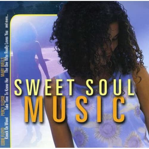 Image 1 of Sweet Soul Music On Audio CD Album 2001