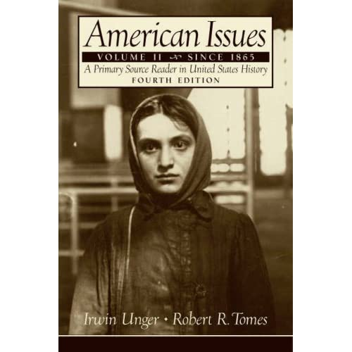 American Issues A Primary Source Reader In United States History 2011