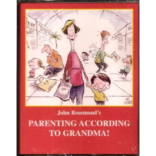 Image 0 of Parenting According To Grandma! By John Rosemond On Audio Cassette