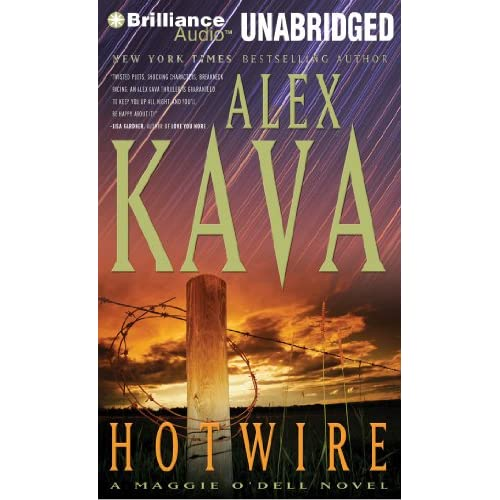 Hotwire Maggie O'dell Series By Alex Kava And Tanya Eby Reader On
