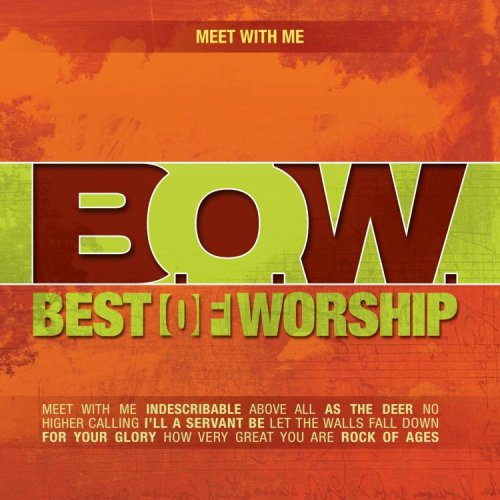 Image 0 of Best Of Worship 4: Meet With Me On Audio CD Album 2007