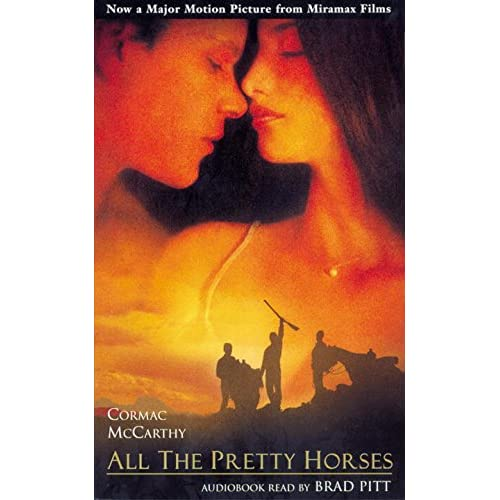 Image 0 of All The Pretty Horses The Border Trilogy By Cormac Mccarthy And Brad Pitt Reader