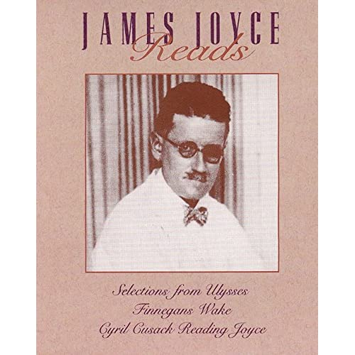 Image 0 of James Joyce Reads Selections From Ulysses Finnegans Wake With Cyril Cusak Readin
