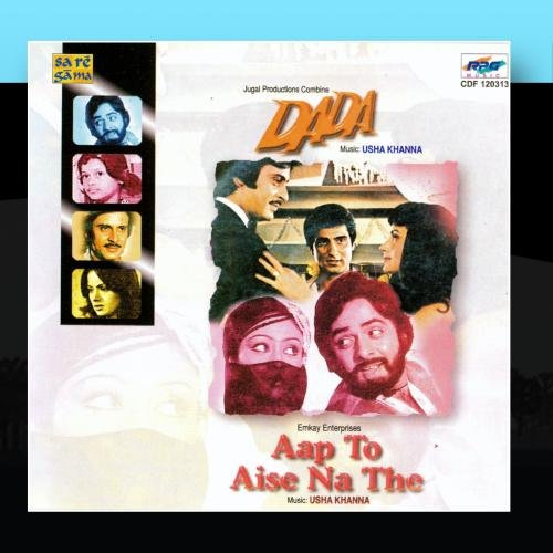 Image 0 of Aap To Aise Na The Dada By Usha Khanna Album 2009 On Audio CD