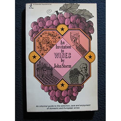 An Invitation To Wines By John Storm Book Paperback