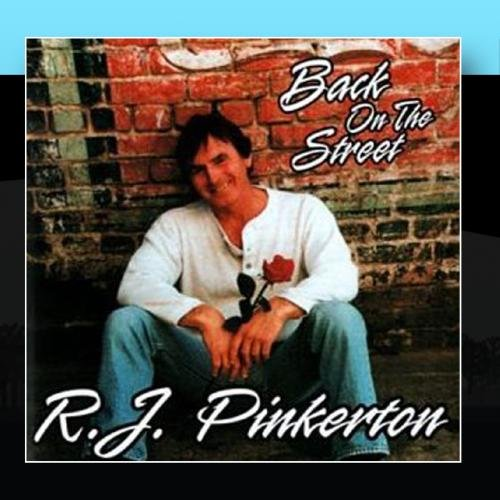 Image 0 of Back On The Street By Rj Pinkerton On Audio CD Album 2011