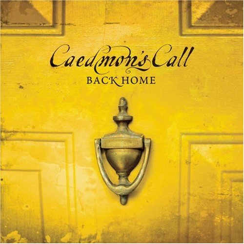 Image 0 of Back Home By Caedmon's Call On Audio CD Album 2003