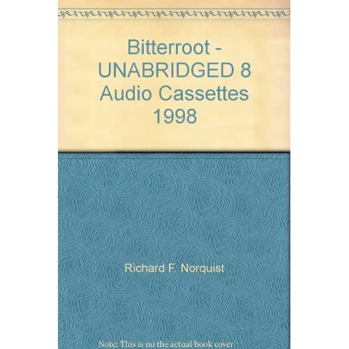 Image 0 of Bitterroot Unabridged 8 Audio Cassettes 1998 On Audio Cassette