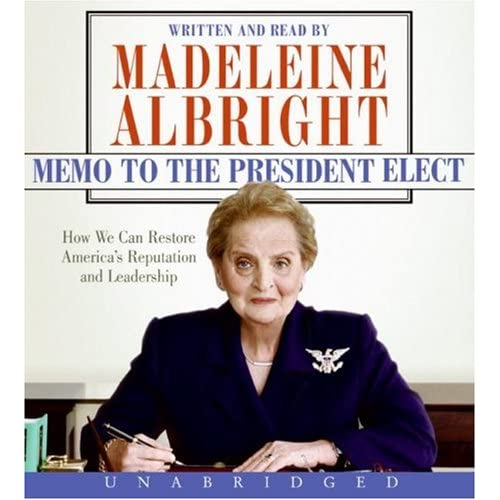 Memo To The President Elect CD By Albright Madeleine Albright