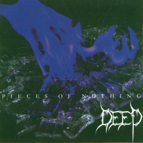 Image 0 of Pieces Of Nothing By Deep On Audio CD Album 2000