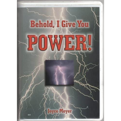 Image 0 of Behold I Give You Power! By Joyce Meyer On Audio Cassette