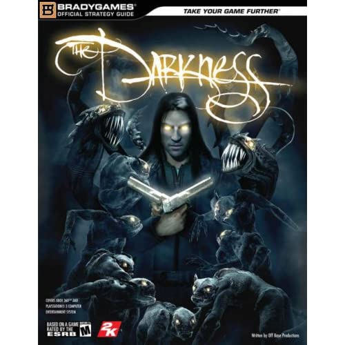 The Darkness Official Strategy Guide Official Strategy Guides Bradygames