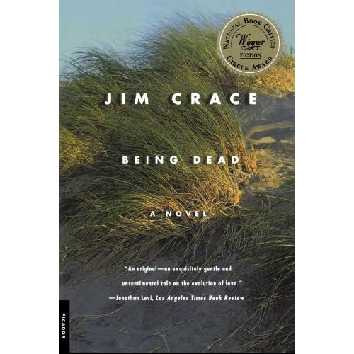 Being Dead: A Novel By Jim Crace Book Paperback
