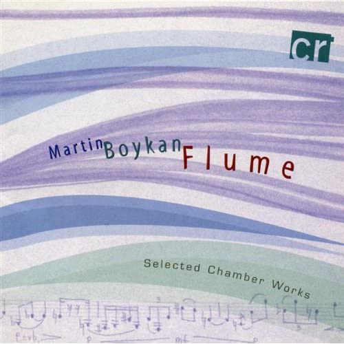 Image 0 of Martin Boykan: Flume Fantasy For Clarinet And Piano Sonata For Violin