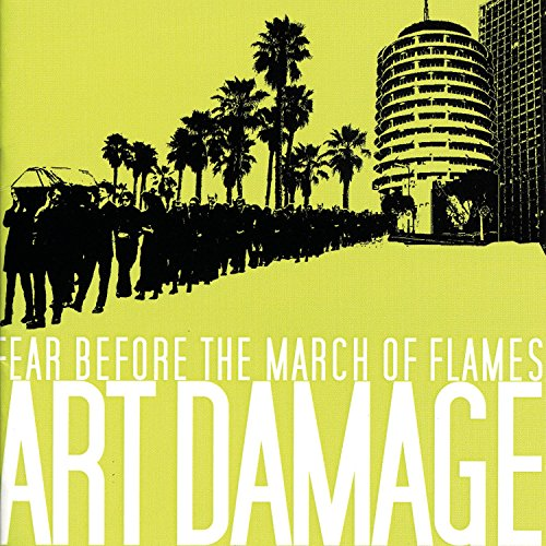 Image 0 of Art Damage By Fear Before The March Of Flames On Audio CD Album 2004