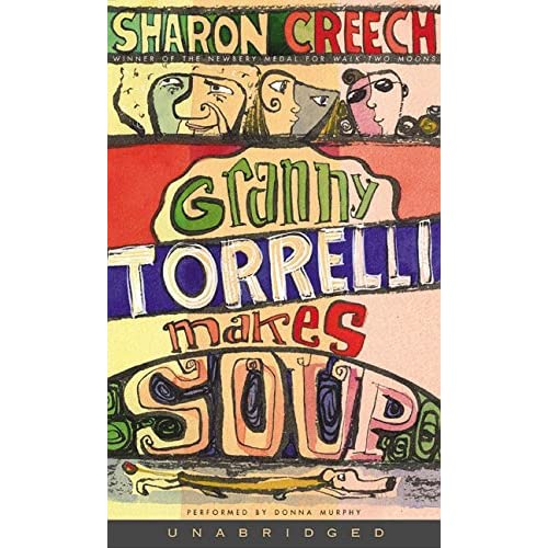 Image 0 of Granny Torrelli Makes Soup By Sharon Creech And Donna Murphy Reader On Audio Cas