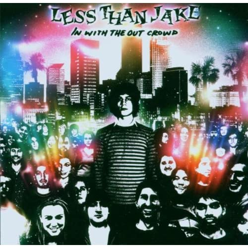 In With The Out Crowd By Less Than Jake On Audio CD Album 2006