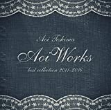 Aoi Works ?best collection 2011-2016?