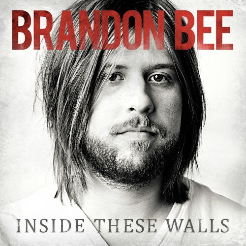 Image 0 of Inside These Walls By Brandon Bee On Audio CD Pop Album 2011
