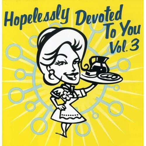 Image 0 of Hopelessly Devoted To You V 3 On Audio CD Album 2000
