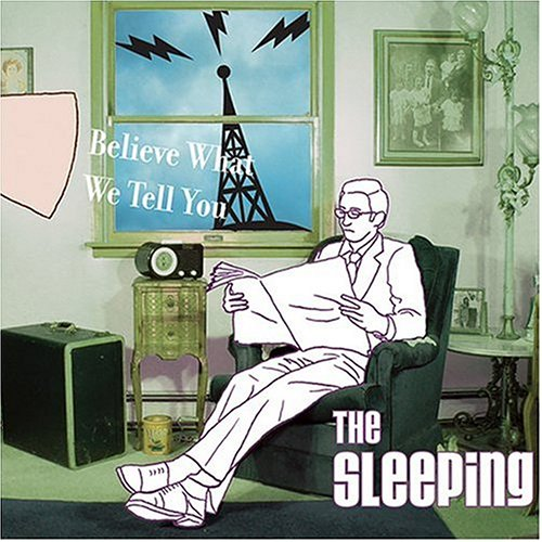 Image 0 of Believe What We Tell You By Sleeping On Audio CD Album 2004