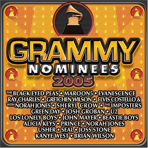 2005 Grammy Nominees By 2005 Grammy Nominees On Audio CD Album