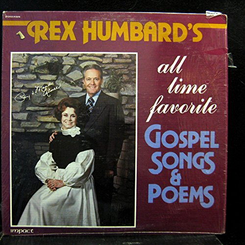 Rex Humbard All Time Favorite Gospel Songs & Poems Vinyl Record By Rex Humbard O