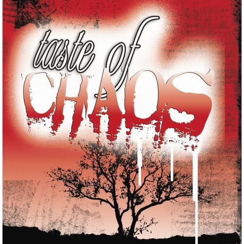 Image 0 of Taste Of Chaos By Taste Of Chaos On Audio CD Album 2005