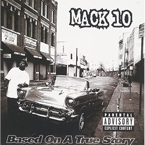 Image 0 of Based On A True Story Explicit By Mack 10 On Audio CD Album 1997