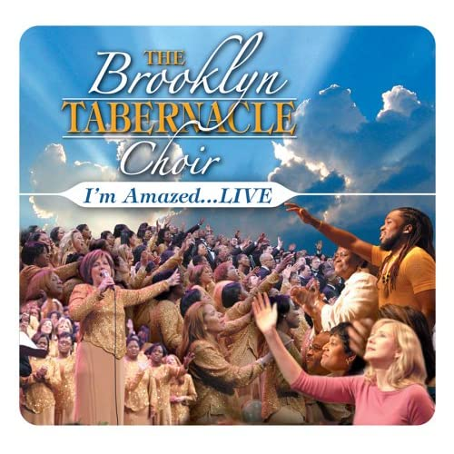 I'm Amazedlive By Brooklyn Tabernacle Choir On Audio CD Album 2005