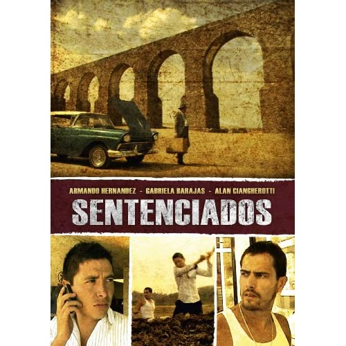 Image 0 of Sentenciados On DVD with Armando Hernandez