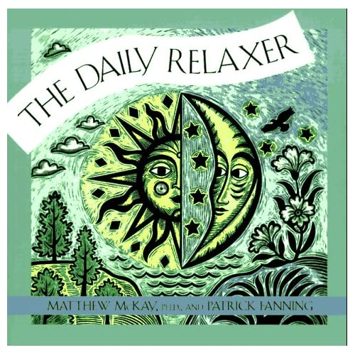 The Daily Relaxer By Patrick Fanning Matthew McKay Book Paperback