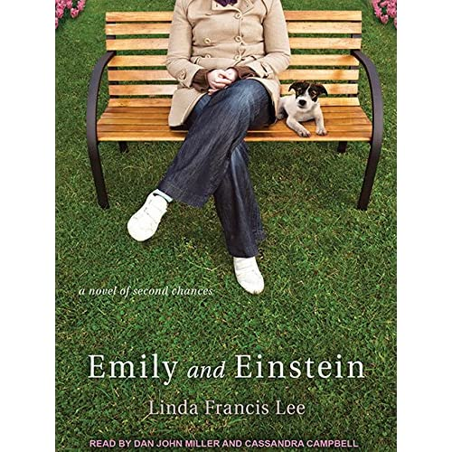 Emily And Einstein: A Novel Of Second Chances By Linda Francis Lee And