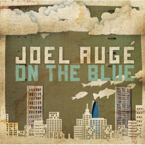 Image 0 of On The Blue By Joel Auge On Audio CD Album 2008