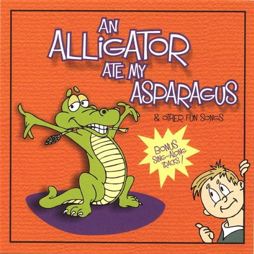Image 0 of Alligator Ate My Asparagus By Singspirit Positive Words & Music On Audio CD Albu