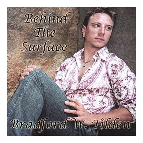 Image 0 of Behind The Surface By Bradford W Tilden On Audio CD Album 2007