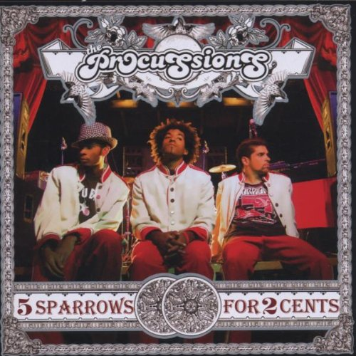 Image 0 of 5 Sparrows For 2 Cents By The Procussions On Audio CD Album 2006 Rap & Hip-Hop