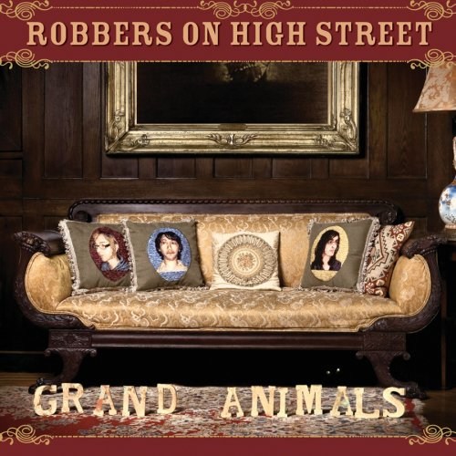 Image 0 of Grand Animals By Robbers On High Street On Audio CD Album 2007