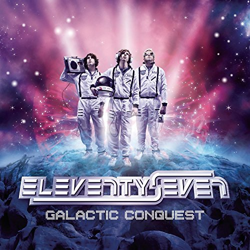 Image 0 of Galactic Conquest By Eleventyseven On Audio CD Album 2007
